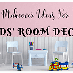 10 Stunning Ideas to Transform Kids' Room Decor